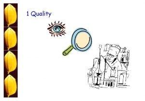1 Quality Program 1 Evaluation of Physical Quality