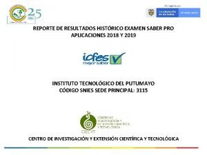 REPORTE DE RESULTADOS HISTRICO EXAMEN SABER PRO APLICACIONES