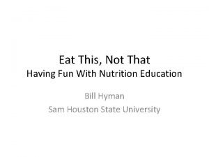 Eat This Not That Having Fun With Nutrition