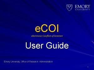e COI electronic Conflict of Interest User Guide