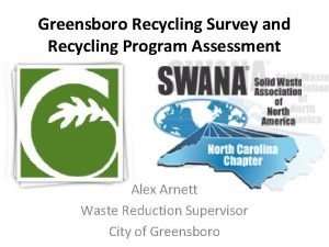 Greensboro Recycling Survey and Recycling Program Assessment Alex