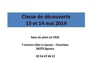 Classe de dcouverte 13 et 14 mai 2019