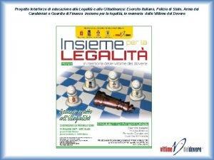Progetto Interforze di educazione alla Legalit e alla