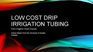 LOW COST DRIP IRRIGATION TUBING From Irrigation Direct