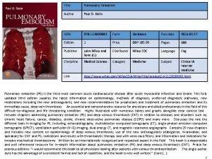Title Pulmonary Embolism Author Paul D Stein ISBN