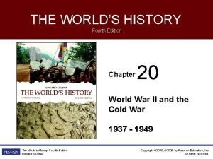 THE WORLDS HISTORY Fourth Edition Chapter 20 World