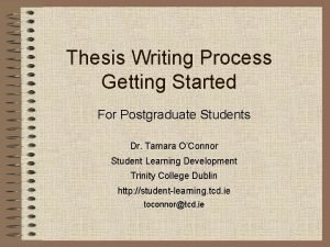 Thesis Writing Process Getting Started For Postgraduate Students