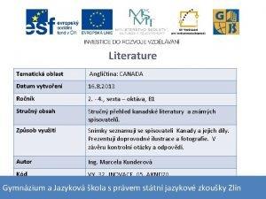Literature Tematick oblast Anglitina CANADA Datum vytvoen 16