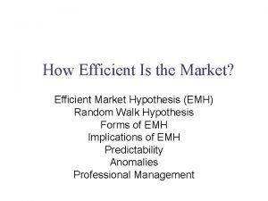 How Efficient Is the Market Efficient Market Hypothesis