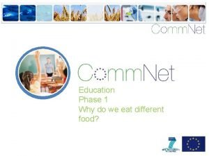 Education Phase 1 Why do we eat different
