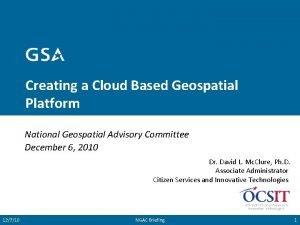 Creating a Cloud Based Geospatial Platform National Geospatial