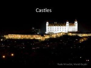 Castles Rudo Mravk Mat Gajdr approx 256 castles