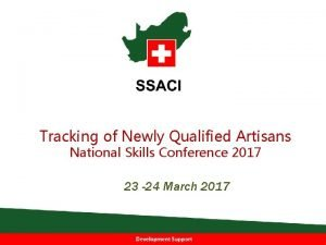 Tracking of Newly Qualified Artisans National Skills Conference