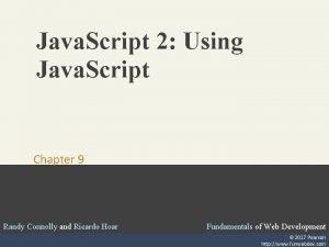 Java Script 2 Using Java Script Chapter 9