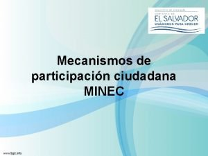 Mecanismos de participacin ciudadana MINEC Espacios de participacin