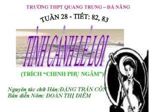 TRNG THPT QUANG TRUNG NNG TRCH CHINH PH