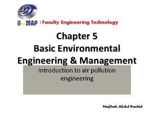 Faculty Engineering Technology Chapter 5 Basic Environmental Engineering