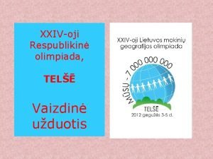 XXIVoji Respublikin olimpiada TEL Vaizdin uduotis B 1