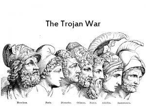 The Trojan War What is an epic An