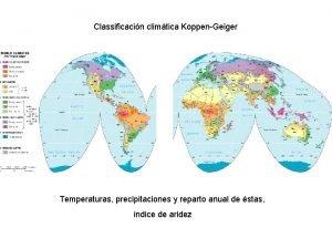 Classificacin climtica KoppenGeiger Temperaturas precipitaciones y reparto anual