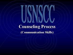 Counseling Process Communication Skills Communication Skills 2 Introduction