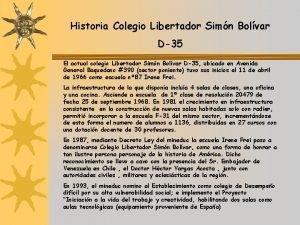 Historia Colegio Libertador Simn Bolvar D35 El actual