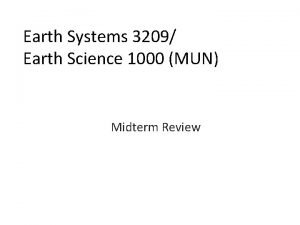Earth Systems 3209 Earth Science 1000 MUN Midterm