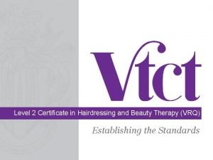 Level 2 Certificate in Hairdressing and Beauty Therapy