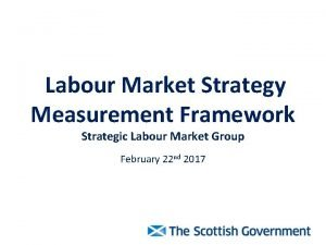 Labour Market Strategy Measurement Framework Strategic Labour Market