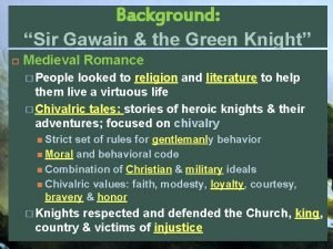 Background Sir Gawain the Green Knight Medieval Romance