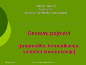 Nemaki jezik IV Pragmatika Verbalna i neverbalna komunikacija