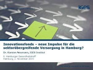 Gesundheit Mobilitt Bildung Innovationsfonds neue Impulse fr die