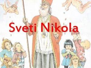 Sveti Nikola to znate o sv Nikoli Znate