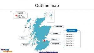 Outline map Legend Capital Major cities Aberdeen Scotland