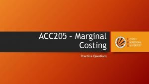 ACC 205 Marginal Costing Practice Questions Nitin Gadkari