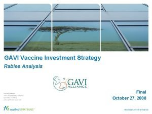 GAVI Vaccine Investment Strategy Rabies Analysis Final October
