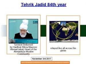 Tehrik Jadid 84 th year Sermon Delivered by
