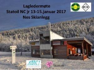 Lagledermte Statoil NC jr 13 15 januar 2017