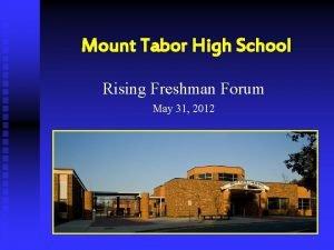 Mount Tabor High School Rising Freshman Forum May