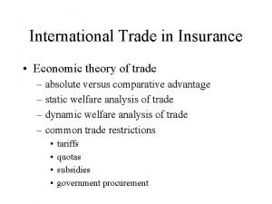 International Trade in Insurance Economic theory of trade