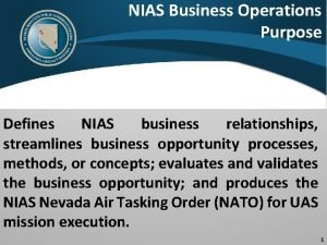 NIAS Business Operations Purpose Defines NIAS business relationships