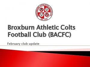 Broxburn Athletic Colts Football Club BACFC February club