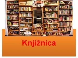 Knjinica knjinica ustanova u kojoj se uva knjina