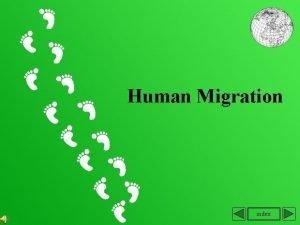 Human Migration index Index 1 Definition of migration