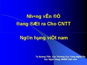 Nhng vn ang t ra Cho CNTT Ngn