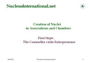 NucleusInternational net Creation of Nuclei in Associations and