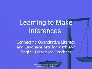 Learning to Make Inferences Connecting Quantitative Literacy and