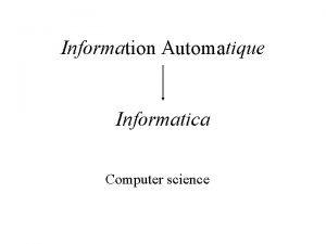 Information Automatique Informatica Computer science Informatica Information automatique