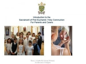Introduction to the Sacrament of First Eucharist Holy