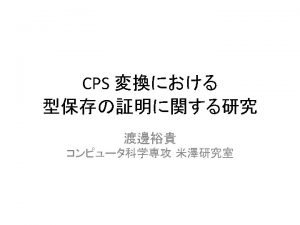CPS CPS Continuation Passing Style Plotkin callbyvalue CPS